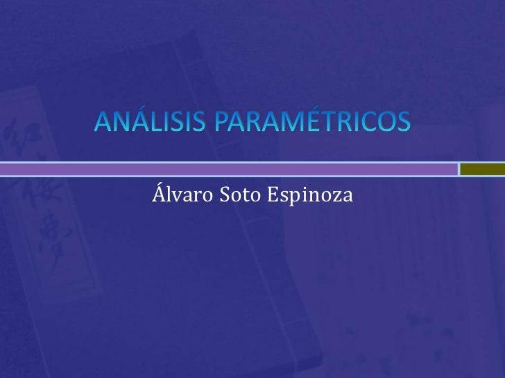 Análisis paramétricos   investigación