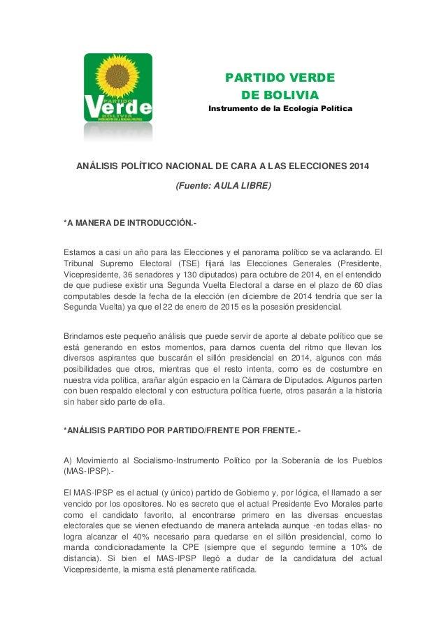 PARTIDO VERDE DE BOLIVIA Instrumento de la Ecología Política ANÁLISIS POLÍTICO NACIONAL DE CARA A LAS ELECCIONES 2014 (Fue...