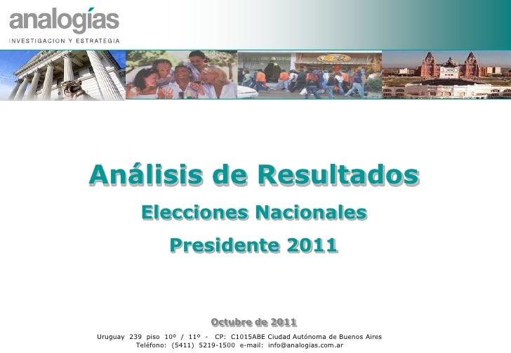 Análisis de Resultados                                    Elecciones Nacionales                                           ...