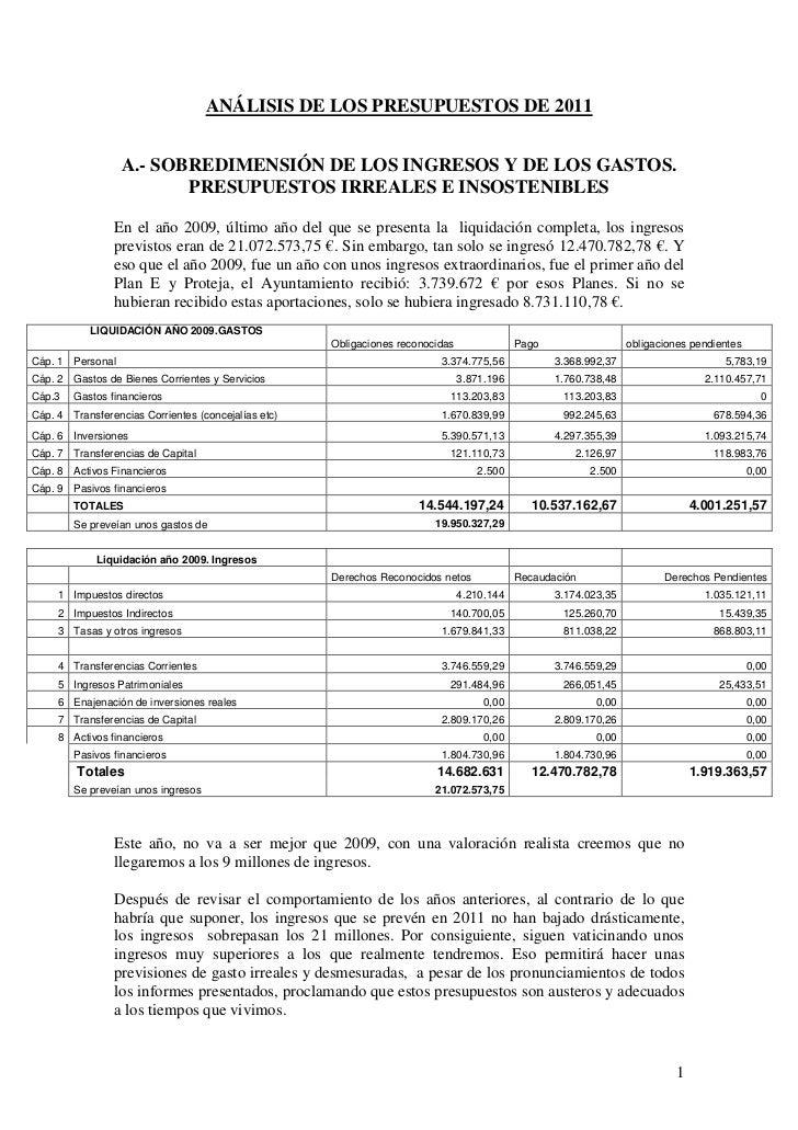 ANÁLISIS DE LOS PRESUPUESTOS DE 2011                  A.- SOBREDIMENSIÓN DE LOS INGRESOS Y DE LOS GASTOS.                 ...