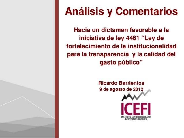 """Análisis y Comentarios   Hacia un dictamen favorable a la     iniciativa de ley 4461 """"Ley defortalecimiento de la instituc..."""