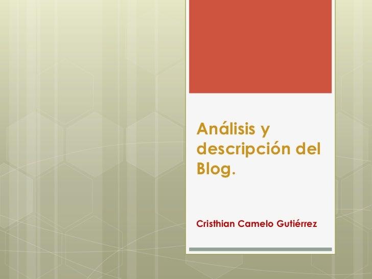 Análisis ydescripción delBlog.Cristhian Camelo Gutiérrez