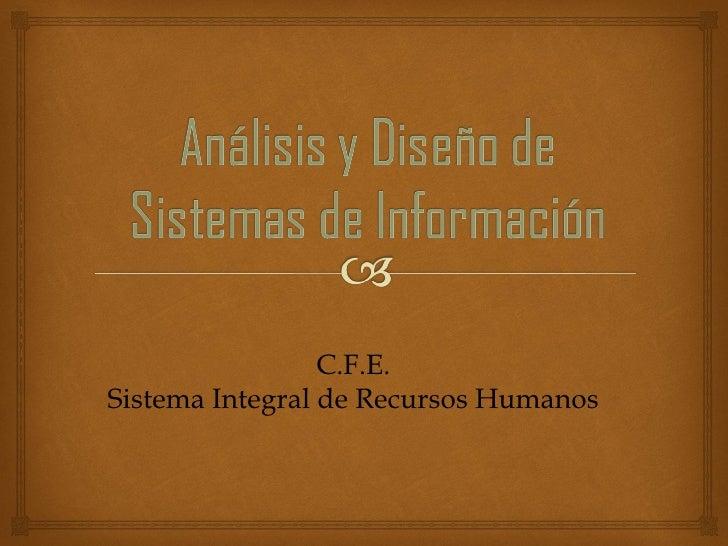 C.F.E. Sistema Integral de Recursos Humanos