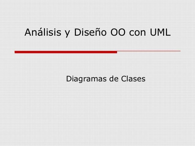 Análisis y Diseño OO con UML       Diagramas de Clases