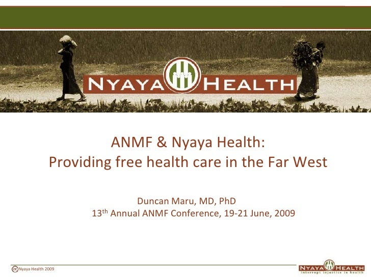 ANMF & Nyaya Health:               Providing free health care in the Far West                                Duncan Maru, ...