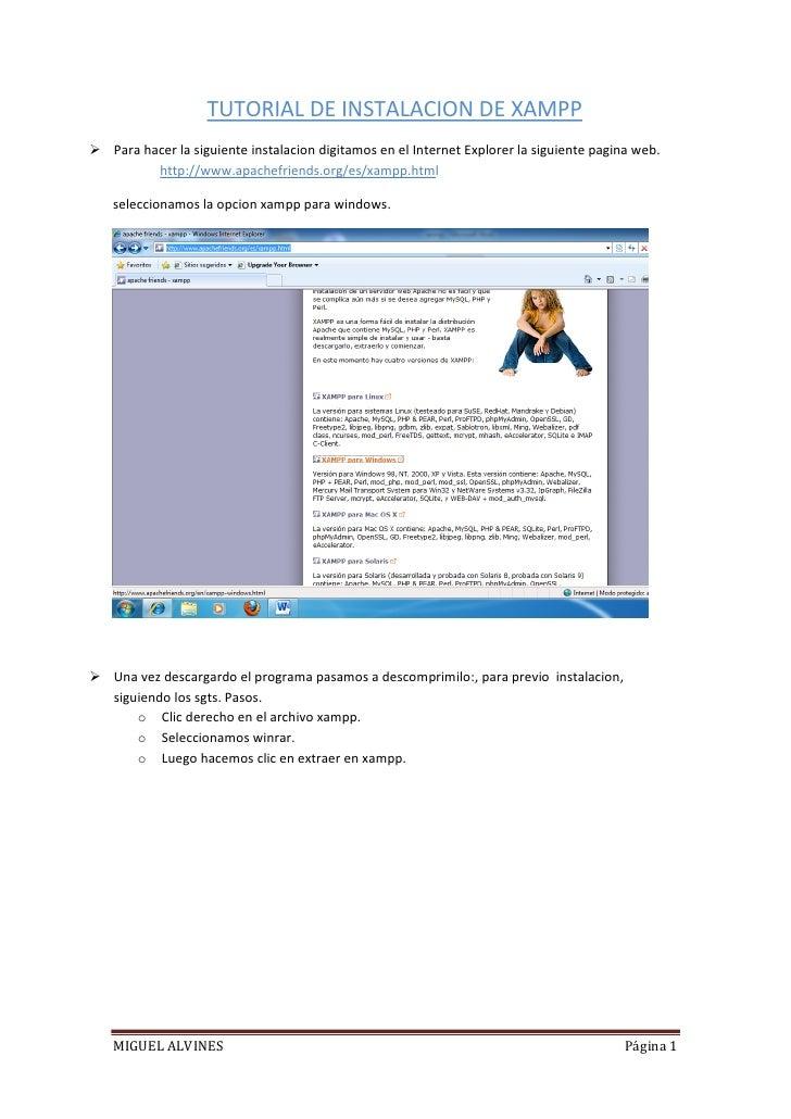 TUTORIAL DE INSTALACION DE XAMPP Para hacer la siguiente instalacion digitamos en el Internet Explorer la siguiente pagin...