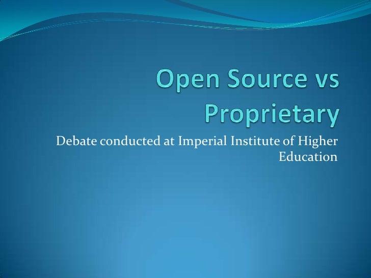 Open Source vs Proprietary