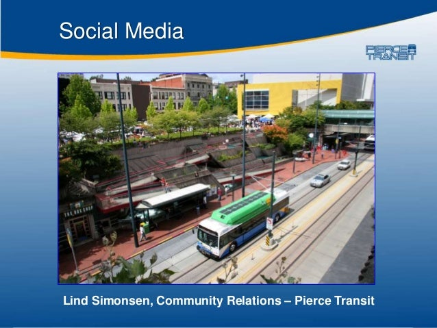 Lind Simonsen, Community Relations – Pierce Transit Social Media