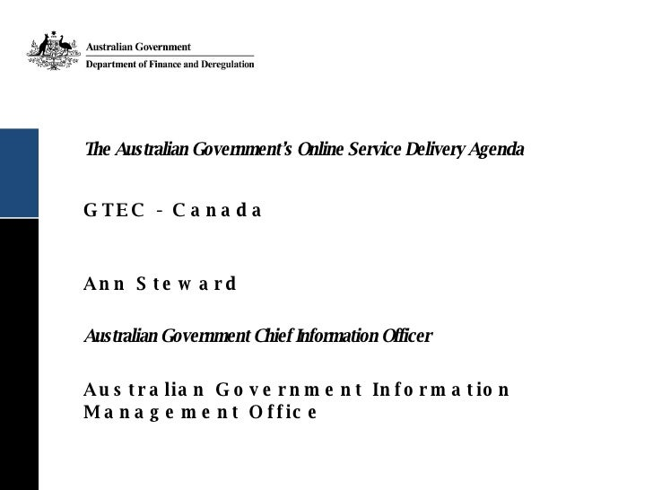 Ann Steward Keynote - The Australian Government's Online Service Delivery Agenda
