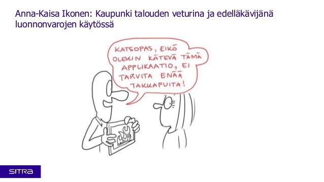 Kansallinen resurssiviisaus -foorumi 4.12.2013: Visualistin näkemys Anna-Kaisa Ikosen esityksestä Kaupunki talouden veturina ja edelläkävijänä