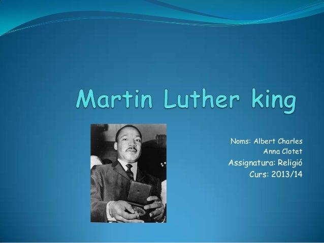 Noms: Albert Charles Anna Clotet  Assignatura: Religió Curs: 2013/14
