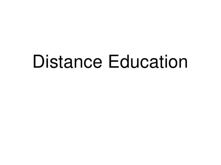 Distance Education<br />
