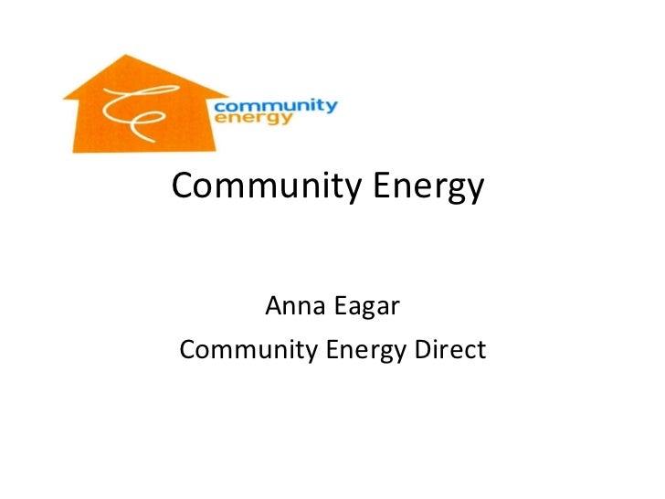 Community Energy  Anna Eagar Community Energy Direct