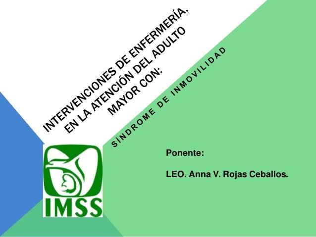 Ponente:  LEO. Anna V. Rojas Ceballos.