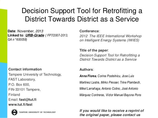 Decision Support Tool for Retrofitting a District Towards District as a Service Date: November, 2013 Linked to: URB-Grade ...
