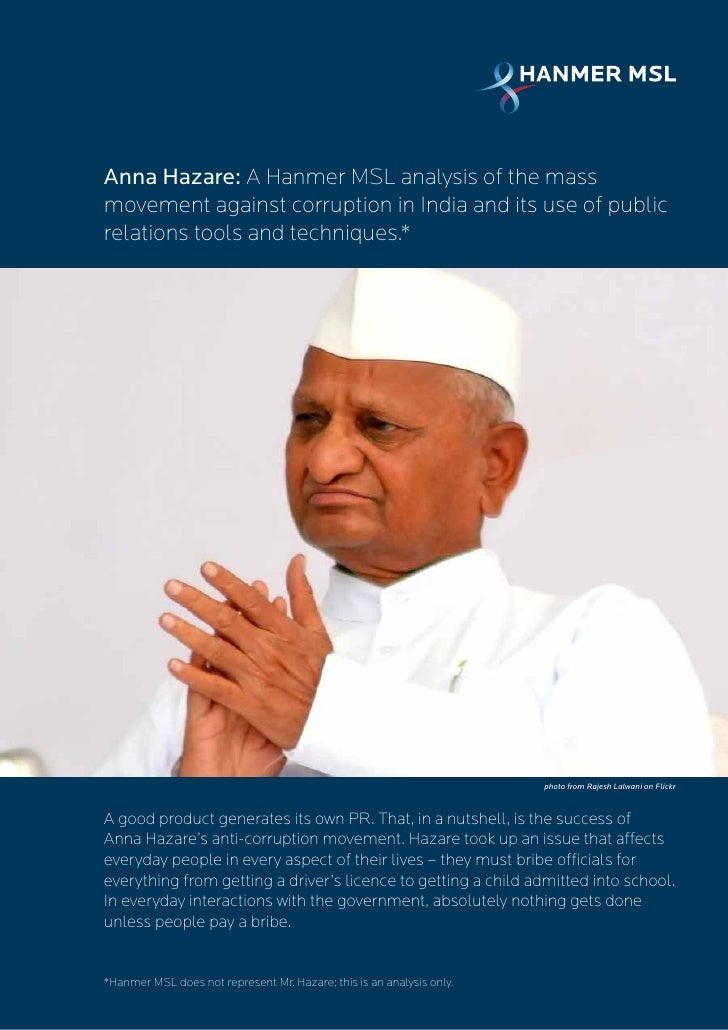 Anna Hazare: A Hanmer MSL analysis of the massmovement against corruption in India and its use of publicrelations tools an...