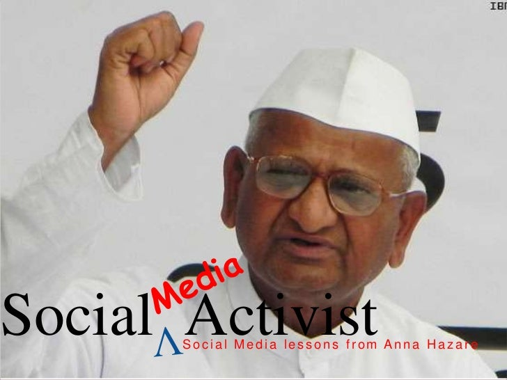 Media <br />Social  Activist<br />V <br />Social Media lessons from Anna Hazare<br />