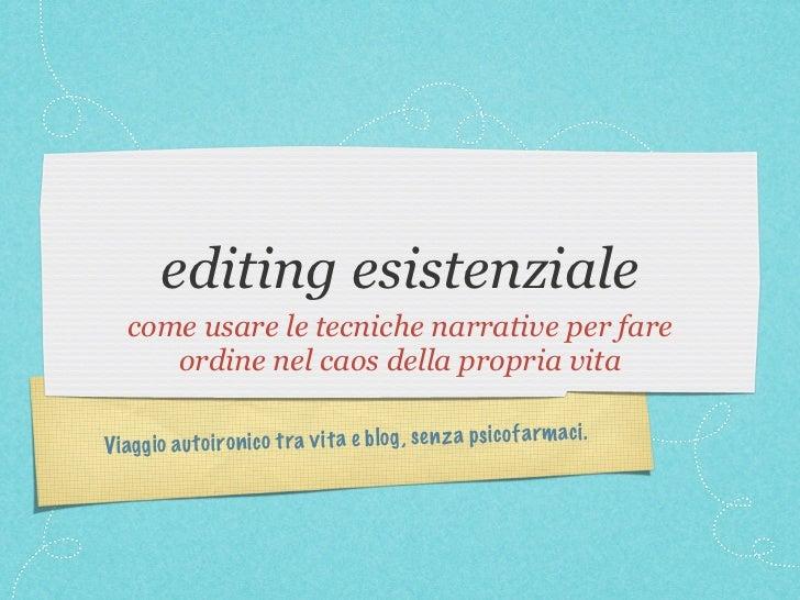 Anna Lo Piano: Storytelling, l'Editing Esistenziale