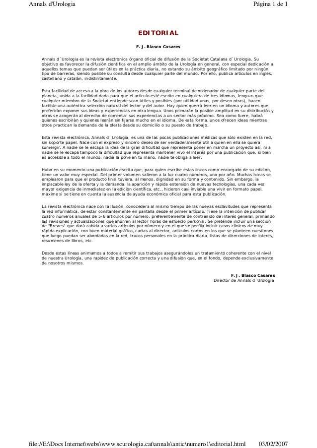 EDITORIAL F. J. Blasco Casares Annals d´Urologia es la revista electrónica órgano oficial de difusión de la Societat Catal...