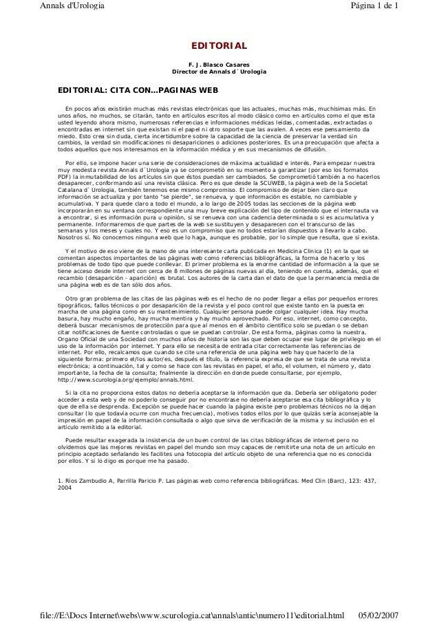 EDITORIAL F. J. Blasco Casares Director de Annals d´Urologia EDITORIAL: CITA CON…PAGINAS WEB En pocos años existirán mucha...