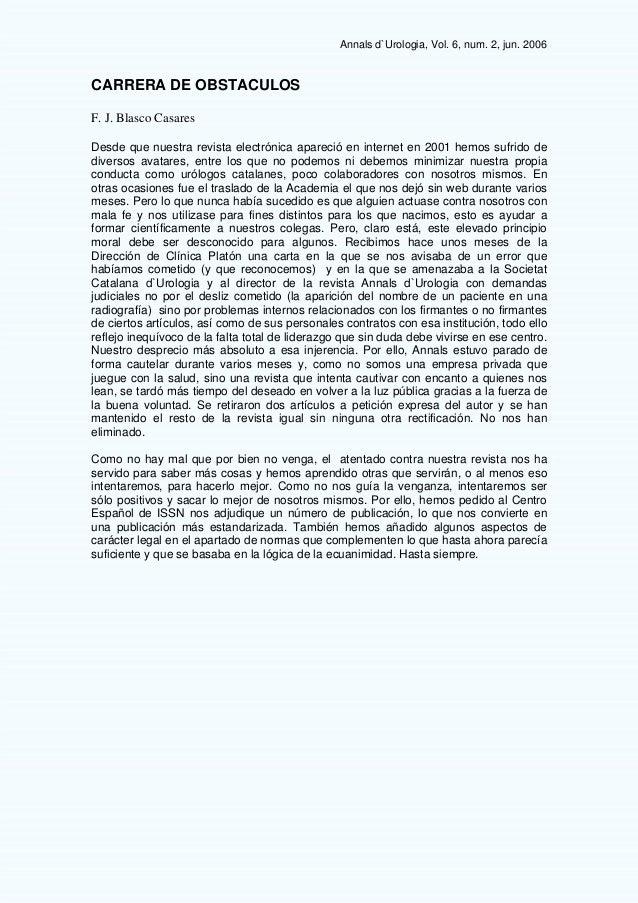 Annals d`Urologia, Vol. 6, num. 2, jun. 2006 CARRERA DE OBSTACULOS F. J. Blasco Casares Desde que nuestra revista electrón...