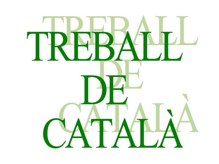 TREBALL  DE  CATALÀ
