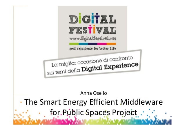 1Anna OselloAnna OselloThe Smart Energy Efficient Middlewarefor Public Spaces Project