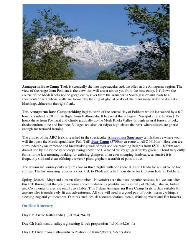 Annapurna Base Camp Trek is scenically the most spectacular trek we offer in the Annapurna region. Theview of the range fr...