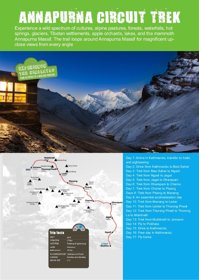 ANNAPURNA CIRCUIT TREKExperience a wild spectrum of cultures, alpine pastures, forests, waterfalls, hot springs, glaciers,...