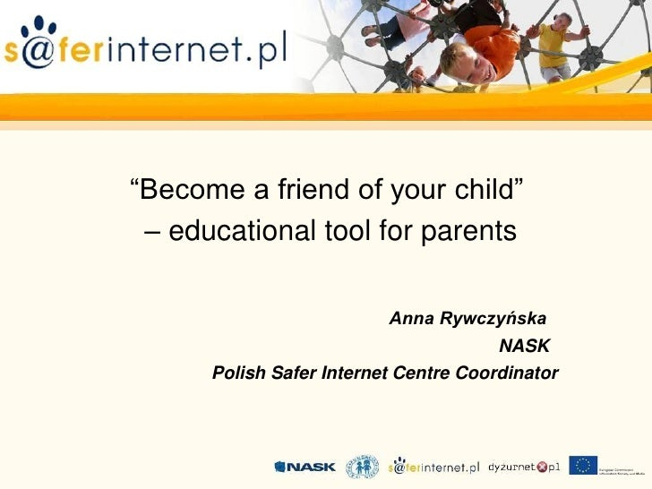 """Become a friend of your child"" – educational tool for parents                          Anna Rywczyńska                   ..."
