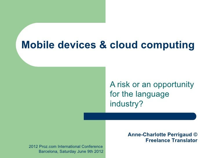 Mobile devices & cloud computing                                          A risk or an opportunity                        ...