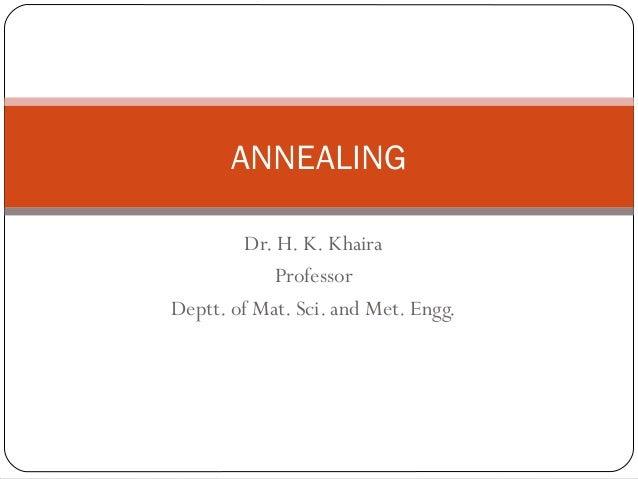 Annealing