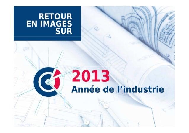 Retour en images sur 2013, Année de l'industrie
