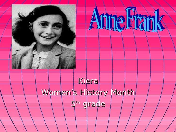 Kiera Women's History Month 5 th  grade Anne Frank