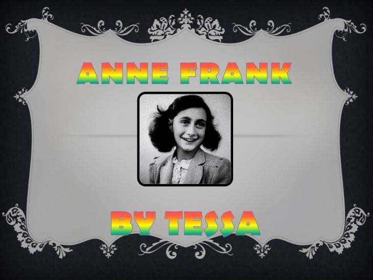 Anne Frank by Tessa
