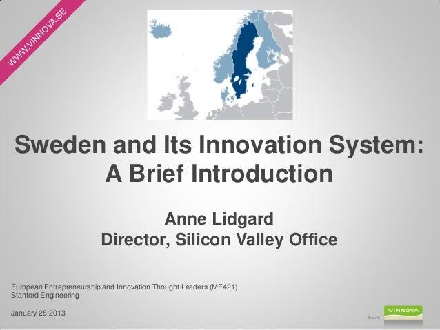 Anne Lidgard - VINNOVA - Sweden Innovation Ecosystem Snapshot - Stanford Engineering - Jan 28 2013