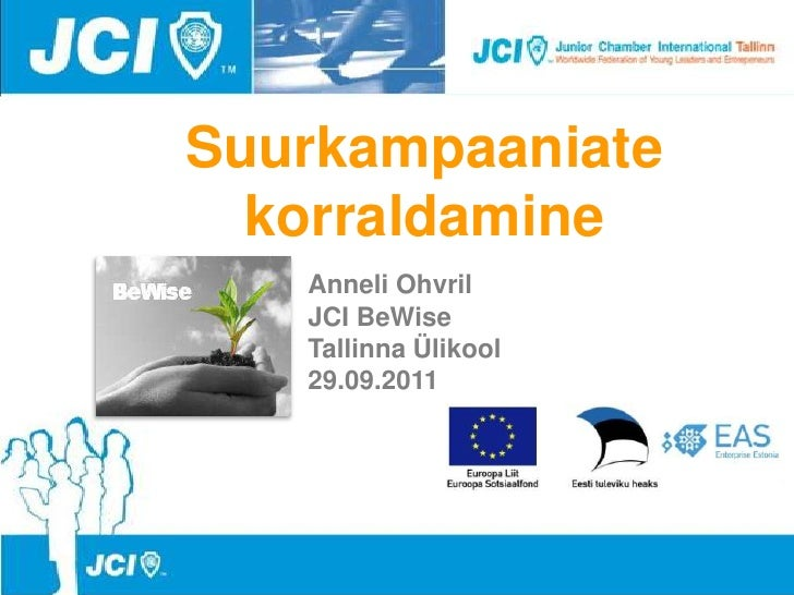 Anneli Ohvril - BeWise loeng Suurkampaaniate korraldamine 2011-09-29