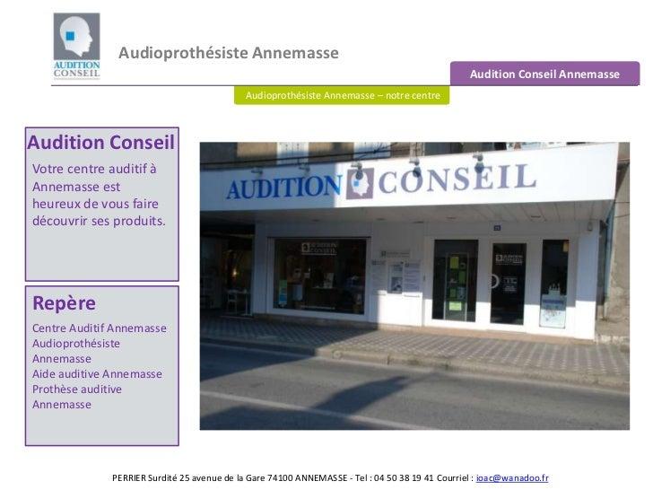 Audioprothésiste Annemasse <br />Audition Conseil Annemasse<br />Audioprothésiste Annemasse – notre centre<br />Audition C...