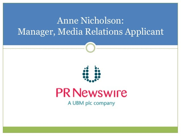 Anne Nicholson:Manager, Media Relations Applicant