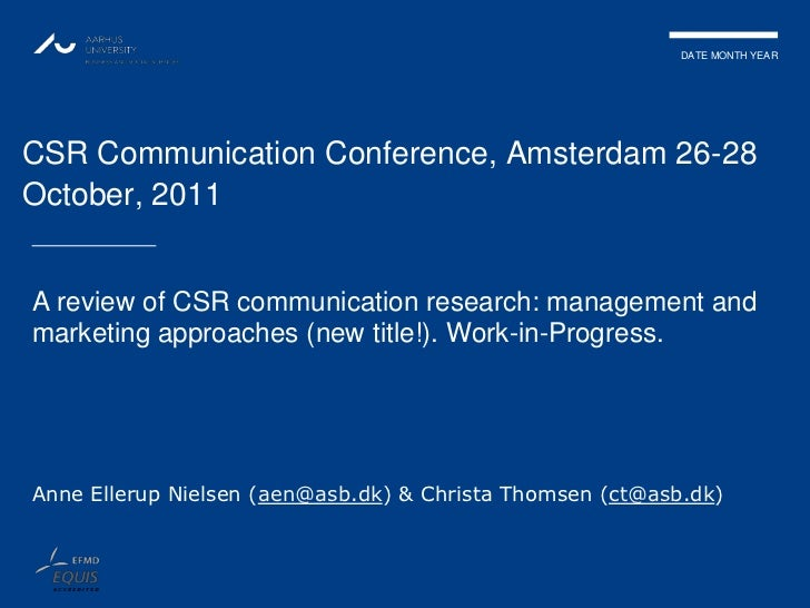 DATE MONTH YEARCSR Communication Conference, Amsterdam 26-28October, 2011A review of CSR communication research: managemen...