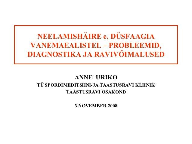 Anne uriko -_neelamish2ire_vanemaealistel_-_probleemid,_diagnostika_ja_raviv6imalused