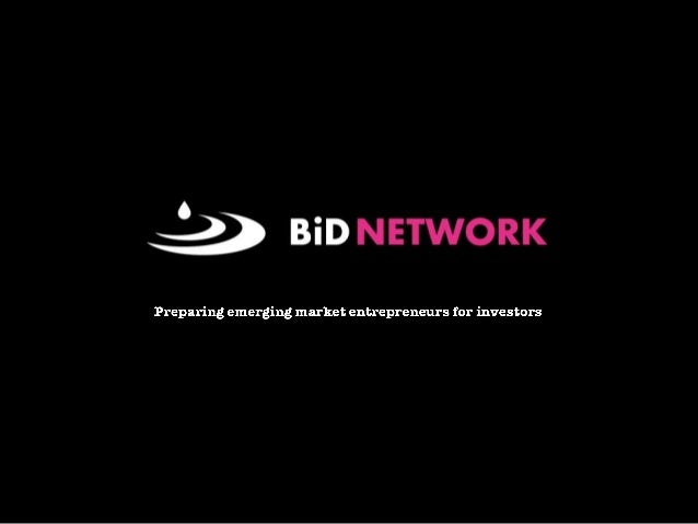 BiD Network BiD = Business in Development BiD Network contributes to sustainable economic growth by creating access to fin...