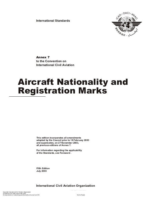 International Standards  Annex 7 to the Convention on International Civil Aviation  Aircraft Nationality and Registration ...