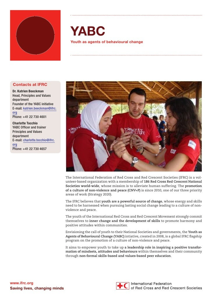 YABC                                      Youth as agents of behavioural change Contacts at IFRC Dr. Katrien Beeckman Head...