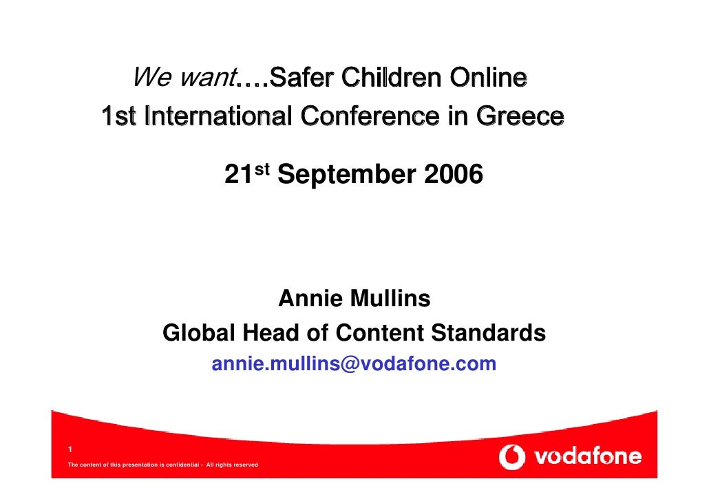 We want….Safer Children Online            1st International Conference in Greece                                          ...