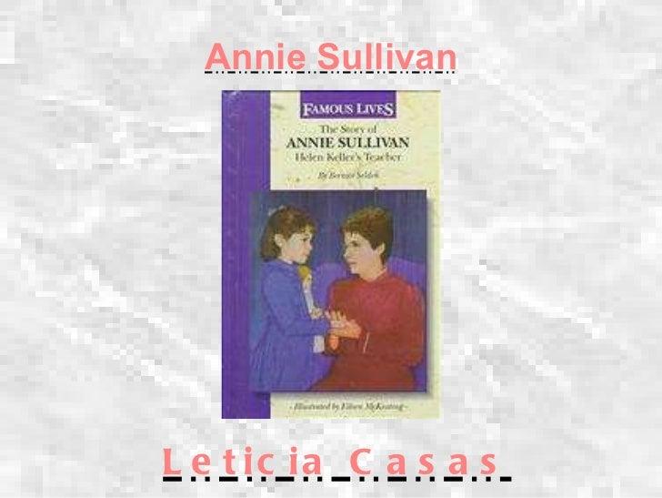 Annie Sullivan Leticia Casas