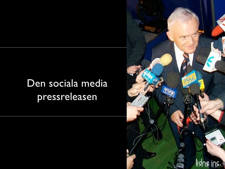Annika Lidne / Disruptive Media: Sociala Pressreleasen