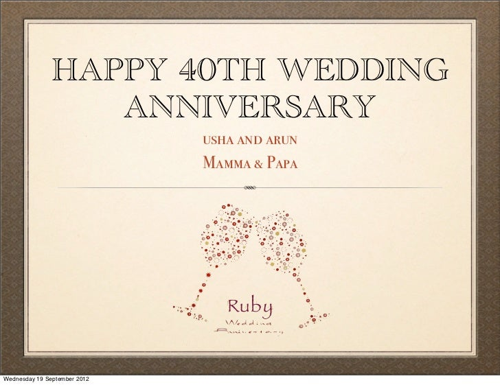 40th Anniversary Celebrations - Usha & Arun Saxena