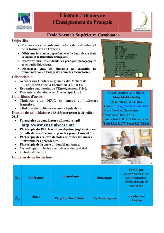 l'Enseignement Ecole Normale Supérieure Casablanca Objectifs: • Préparer les étudiants aux métiers de l'éducation et de la...
