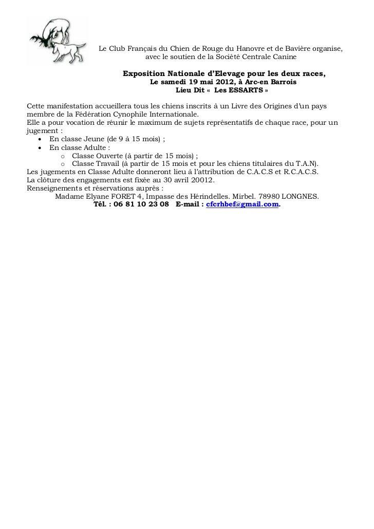 Le Club Français du Chien de Rouge du Hanovre et de Bavière organise,                                 avec le soutien de l...